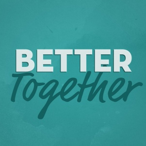 better-together-1024-1024